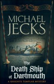 Death Ship of Dartmouth, The by: Jecks, Michael - Product Image