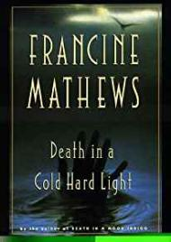 Death in a Cold Hard Lightby: Mathews, Francine - Product Image