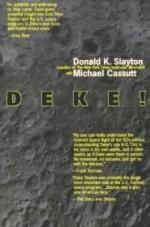 Deke!: An Autobiographyby: Slayton, Donald K. - Product Image