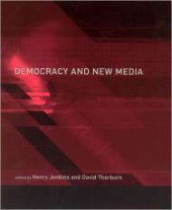 Democracy and New Mediaby: Jenkins, Henry (Editor) - Product Image