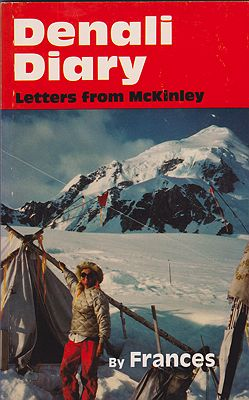 Denali Diary: Letters from McKinleyRandall, Frances Saunders - Product Image
