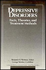 Depressive Disorders: Facts, Theories, and Treatment MethodsWolman, Benjamin B. (Editor) - Product Image