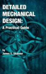 Detailed Mechanical Design: A Practical Guideby: Skakoon, James G. - Product Image