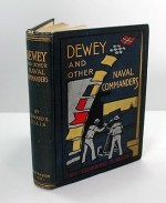 Dewey and Other Naval Commandersby: Ellis, Edward S. - Product Image