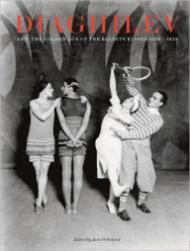 Diaghilev and the Golden Age of the Ballet Russes 1909-1929Pritchard (Editor), Jane - Product Image