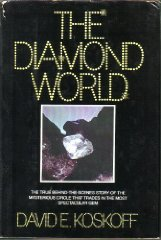 Diamond World, The by: Koskoff, David E. - Product Image