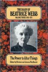 """Diary of Beatrice Webb, Volume III: The Power to Alter Things,"""" 1905-1924Webb, Beatrice - Product Image"""