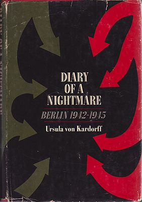 Diary of a NightmareVon Kardorff, Ursula - Product Image