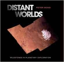 Distant Worlds: Milestones in Planetary ExplorationBond, Peter - Product Image