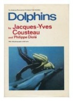 Dolphins (The Undersea discoveries of Jacques-Yves Cousteau)by: Cousteau, Jacques Yves - Product Image