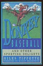 Donkey Baseball - And Other Sporting Delightsby: Tippette, Giles - Product Image