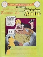 Dragon Lady Press: The Best of the Tribune Co. - No. 4: Little Orphan Annie by: Gray, Harold - Product Image