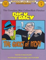 Dragon Lady Press: The Complete Max Collins/Rick Fletcher Dick Tracy - The Ghost of Itchy -  No. 3by: Collins, Max and Rick Fletcher with Dick Locher - Product Image