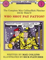 Dragon Lady Press: The Complete Max Collins/Rick Fletcher Dick Tracy - Who Shot Pat Patton? No. 2by: Collins, Max and Rick Fletcher - Product Image