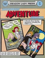 Dragon Lady Press: Thrilling Adventures Strips - No. 5: Two Brenda Starr Sunday Adventuresby: Messick, Dale - Product Image