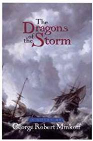 Dragons of the Storm, The by: Minkoff, George Robert - Product Image