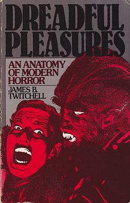 Dreadful Pleasures: An Anatomy of Modern HorrorTwitchell, James B. - Product Image