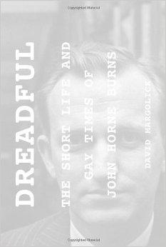 Dreadful: The Short Life and Gay Times of John Horne BurnsMargolick, David - Product Image