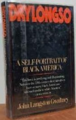 Drylongso: A sSlf-Portrait of Black Americaby: Gwaltney, John L. - Product Image