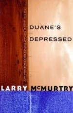 Duane's Depressedby: McMurtry, Larry - Product Image