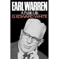 Earl Warren - A Public Lifeby: White, G. Edward - Product Image