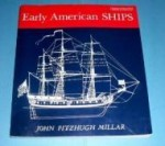Early American Shipsby: Millar, John Fitzhugh - Product Image