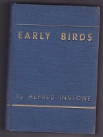 Early Birds: Air Transport Memories 1919-1924by: Instone, Alfred - Product Image
