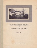 Early Stone Houses of Ulster County, New York, TheTeller, Myron S./Harry Rigby, Jr. - Product Image