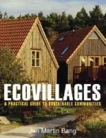 Ecovillages: A Practical Guide to Sustainable Communitiesby: Bang, Jan Martin - Product Image