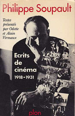 Ecrits de cinema 1918-1931. Textes reunis presentes (avec notes et index) par Odette et Alain VirmauxSoupault, Philippe - Product Image