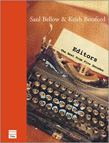 Editors - The Best From Five DecadesBellow, Saul &  Keith Botsford - Product Image