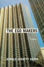 Ego Makers, The by: Axinn, Donald Everett - Product Image
