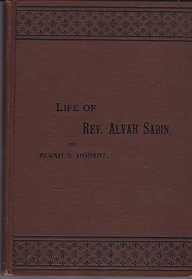 Eighty-Three Years a Servant or The Life of Rev. Alvah SabinHobart, Alvah S. - Product Image