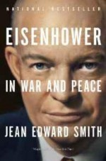 Eisenhower in War and Peaceby: Smith, Jean Edward - Product Image