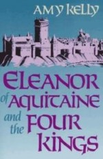 Eleanor of Aquitaine and the Four Kings (Harvard paperbacks)by: Kelly, Amy Ruth - Product Image