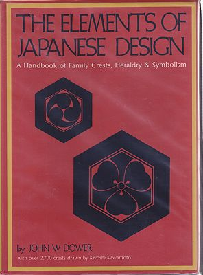 Elements of Japanese Design - A handbook of Family Crests, Heraldry & Symbolism, TheDower, John W. - Product Image