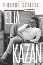 Elia Kazan: A Biographyby: Schickel, Richard - Product Image