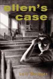 Ellen's Case (SIGNED COPY)Metzger, Lois - Product Image