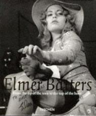 Elmer Batters: From the Tip of the Toes to the Top of the Hoseby: Batters, Elmer - Product Image