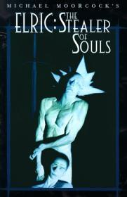 Elric: Stealer of Soulsby: Moorcock, Michael - Product Image