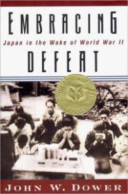 Embracing Defeat: Japan in the Wake of World War IIDower, John W. - Product Image