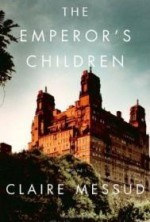 Emperor's Children, The by: Messud, Claire - Product Image