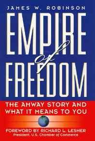Empire of Freedom: The Amway Story and What It Means to YouRobinson, James W. - Product Image