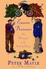 Encore Provence: New Adventures in the South of Franceby: Mayle, Peter - Product Image