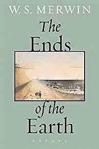 Ends of the Earth, The: EssaysMerwin, W.S. - Product Image