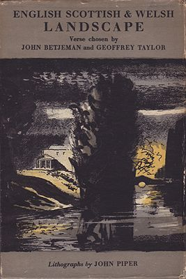 English Scottish and Welsh Landscape Verse 1700-c. - 1860 (New Excursions into English Poetry)Betjeman, John and Geoffrey Taylor (Ed.), Illust. by: John  Piper - Product Image