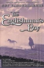 Englishman's Boy, The by: Vanderhaeghe, Guy - Product Image