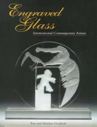 Engraved Glass  International Contemporary Artistsby: Goodearl, Marilyn/Tom Goodearl - Product Image
