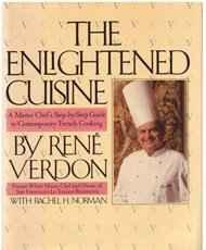 Enlightened Cuisine, The: A Master Chef's Step-By-Step Guide to Contemporary French CookingVerdon, Rene - Product Image