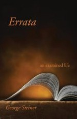 Errata: An Examined Lifeby: Steiner, George - Product Image